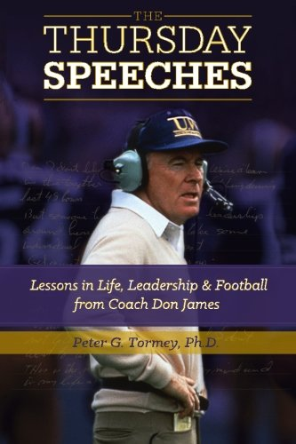 - The Thursday Speeches: Lessons in Life, Leadership, and Football from Coach Don James