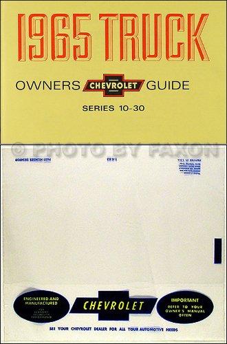 1965 CHEVROLET TRUCK & PICKUP OWNERS INSTRUCTION & OPERATING MANUAL - PLUS ENVELOPE C, K, & P model trucks 2- or 4-wheel drive, ½, ¾, & 1-ton, Suburban, stepside, fleetside, ()