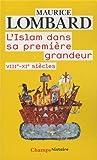 l islam dans sa premiere grandeur french edition