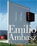 Emilio Ambasz, Fulvio Irace, Paolo Portoghesi, 8884918235