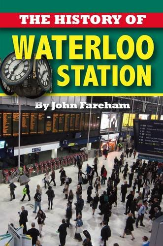 The History of Waterloo Station ()