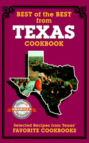Best of the Best from Texas: Selected Recipes from Texas Favorite Cookbooks Gwen McKee