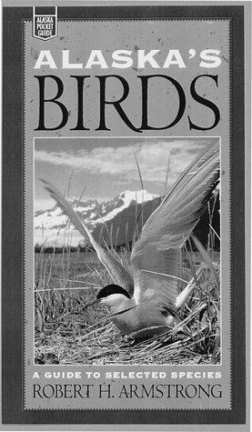 Alaska's Birds: A Guide to Selected Species (Alaska Pocket Guide) pdf