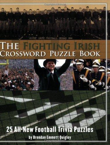 Read Online The Fighting Irish Crossword Puzzle Book: 25 All-New Football Trivia Puzzles pdf epub