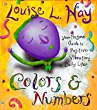 Colors and Numbers, Louise L. Hay, 1561706272