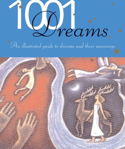 1001 Dreams: Illustrated Guide to Dreams and Their - Jung Sunglasses