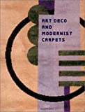 Art Deco and Modernist Carpets, Susan Day, 0811836134