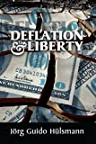 img - for Deflation and Liberty book / textbook / text book