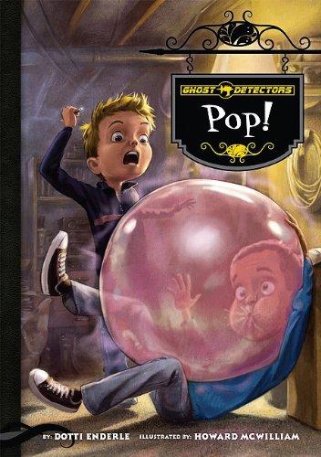 Pop! (Ghost Detectors)