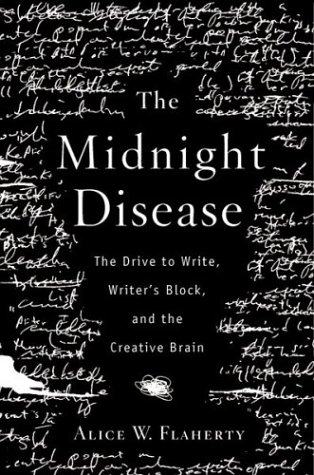 The Midnight Disease: The Drive to Write, Writer's Block, and the Creative Brain pdf epub
