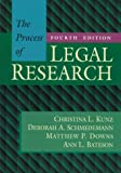The Process of Legal Research, Kunz, Christina L. and Schmedemann, Deborah A., 0316507326