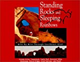 Standing Rocks and Sleeping Rainbows, K. E. Rivers, 0965890147