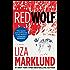Red Wolf: A Novel (The Annika Bengtzon Series Book 1)