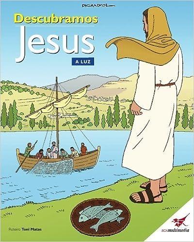 Book Descubramos Jesus. A Luz: A B?blia das Crian?as (Portuguese Edition) by Matas Toni (2010-03-19)