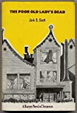 The Poor Old Lady's Dead, Jack S. Scott, 0060138394
