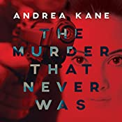 The Murder That Never Was: Forensic Instincts, Book 5 | Andrea Kane