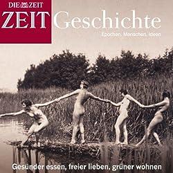 Anders leben (ZEIT Geschichte)