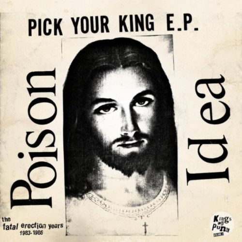 1984 Collectors - Pick Your King E.P. / Record Collectors Are Pretentious Assholes (The Fatal Erection Years: 1983-1986) [Explicit]