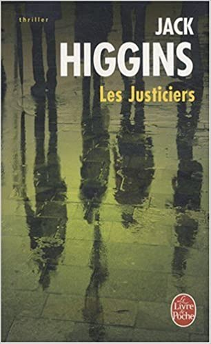 Les Justiciers Ldp Thrillers French Edition J Higgins