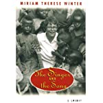 The Singer and the Song: An Autobiography of the Spirit | Miriam Therese Winter