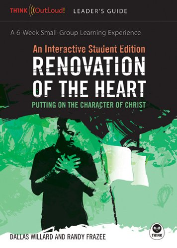 Renovation of the Heart: An Interactive Student Edition: Putting on the Character of Christ