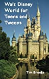 img - for Walt Disney World for Teens and Tweens book / textbook / text book