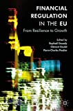 img - for Financial Regulation in the EU: From Resilience to Growth book / textbook / text book