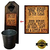 """Liquor Before Beer"" Bottle Opener and Cap Catcher, Wall Mounted – Handcrafted by a Vet – 100% Solid Pine 3/4″ Thick, Rustic Cast Iron Opener & Galvanized Bucket – To Empty, Twist the Bucket For Sale"