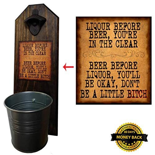 """""""Liquor Before Beer"""" Bottle Opener and Cap Catcher, Wall Mounted – Handcrafted by a Vet – 100% Solid Pine 3/4″ Thick, Rustic Cast Iron Opener & Galvanized Bucket – To Empty, Twist the Bucket For Sale"""