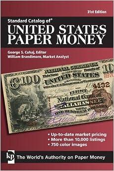 ((READ)) Standard Catalog Of United States Paper Money (Standard Catalog Of U.S. Paper Money). official qoriq tarjeta criticas which looked