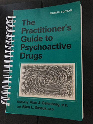 The Practitioner's Guide To Psychoactive Drugs, 4Ed (Pb)