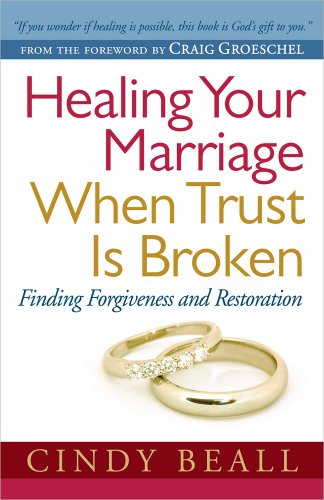 Healing Your Marriage When Trust Is Broken: Finding Forgiveness and - Coast Mall Gulf Outlet