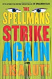 The Spellmans Strike Again: A Novel (Izzy Spellman Mysteries)