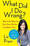 What Did I Do Wrong?, Liz Pryor, 1451649657