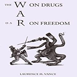 The War on Drugs Is a War on Freedom