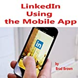 img - for LinkedIn: Using the Mobile App book / textbook / text book