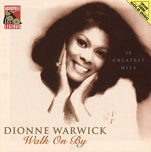 Dionne Warwick - Walk On By: 20 Greatest Hits - Zortam Music