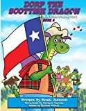 Book 6 - Dorp The Scottish Dragon In A Lone Star Story (Volume 6)