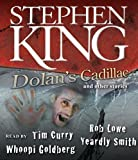 img - for Dolan's Cadillac: And Other Stories by King, Stephen (2009) Audio CD book / textbook / text book