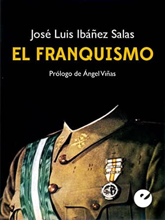 Edition) eBook: José Luis Ibáñe Salas, Ángel Viñas: Kindle Store