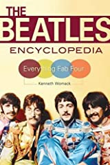 The Beatles Encyclopedia: Everything Fab Four Paperback