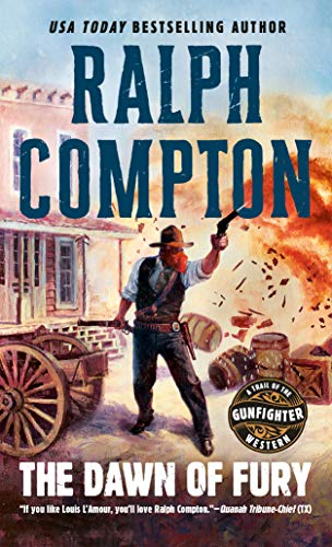 The Dawn of Fury (A Trail of the Gunfighter Western Book 1) (Aaron Stone)