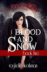 Blood and Snow Book 5: Vampire Lies (Blood and Snow Season 1)