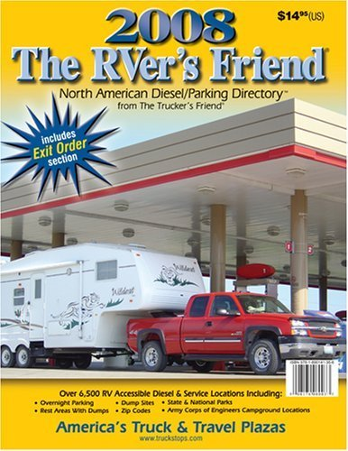 (2008 The RVer's Friend: North American Diesel/Parking Directory)