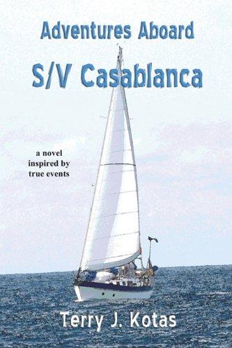 Adventures Aboard S/V Casablanca pdf