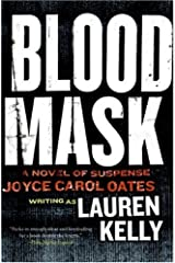 Blood Mask: A Novel of Suspense Kindle Edition