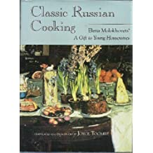 Classic Russian Cooking: Elena Molokhovets' a Gift to Young Housewives (Indiana-Michigan Series in Russian & East European Studies) by Elena Molohovets (1992-11-01)