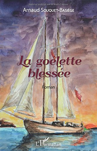 Download La goélette blessée: Roman (French Edition) pdf