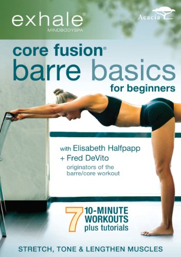 Exhale: Core Fusion Barre Basics for Beginners [Importado]