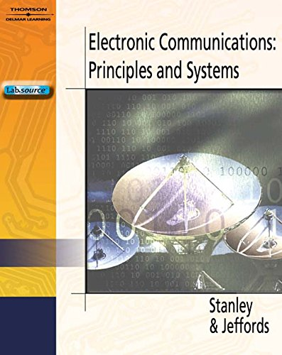 Electronic Communications: Principles and Systems (Book Only)